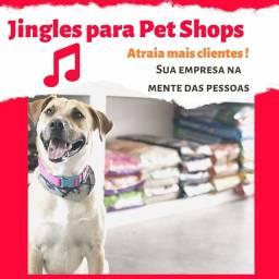Jingles para pet shop! Aproveite