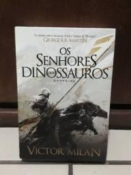 Os Senhores dos Dinossauros - Victor Milan