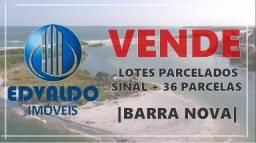 Barra Nova - Lotes Parcelados - 36x