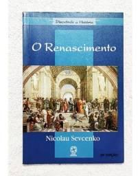 Título do anúncio: Livro O Renascimento Nicolau Sevcenko Leitura Didática