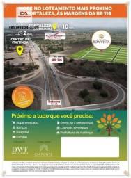 Loteamento Boa Vista (As margens da BR-116)#@!