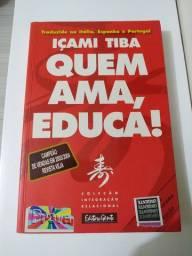 Livro Quem Ama, Educa!
