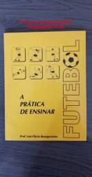 A prática de ensinar futebol