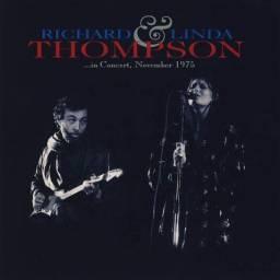 Richard & Linda Thompson - In Concert, November 1975
