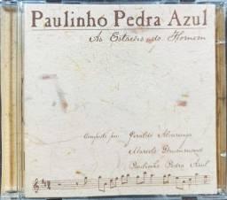 CD Paulinho Pedra Azul - As Estações do Homem (Raro)