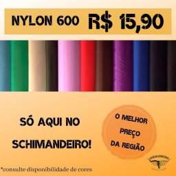 Nylon 600 - o melhor preço da cidade! 15,90 o metro