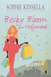 Becky Bloom Em Hollywood (Os Delírios de Consumo Livro 7) - Sophie Kinsella