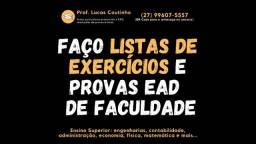 Resolvo Sua Lista de Exercícios/ Suporte Acadêmico Universitário Online!