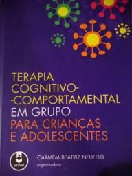 """Livro """" Terapia cognitivo comportamental em grupo para crianças a adolescentes"""""""