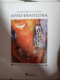 Uma história da cultura Afro-Brasileira