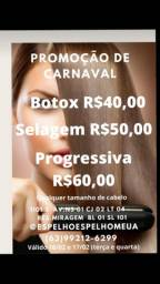 Promoção Botox/Selagem/Progressiva