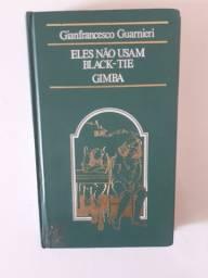 Livro: Eles não usam Black-Tie Gimba