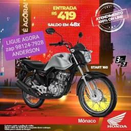 CG START 160 entrada R$ 419,00 FINANCIADA