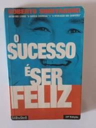 Livro: O sucesso é ser feliz (usado / em bom estado)