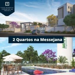 Empreendimento de 2 quartos próximo ao Pátio Messejana/Doc.grátis/Entrada Facilitada