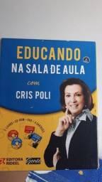 Livro Educando na sala de aula com Cris Poli com CD