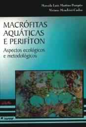 Livro Macrofitas Aquaticas E Perifiton: Aspectos Ecologicos E Metodologicos