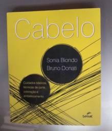 Cabelo Sônia Biondo / Bruno Donati