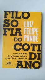 Filosofia do cotidiano (Luiz Felipe Pondé)