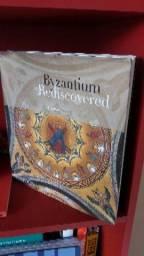 Byzantium Rediscovered Arte/arquitetura bizantina