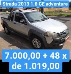 Strada 2013 1.8 CE Adventure 7.000,00 mais 48x de 1.019,00