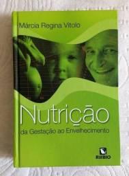 Livro usado - Nutrição da gestação ao envelhecimento Vitolo