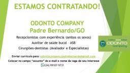 Vaga de Emprego - Odonto Company Padre Bernardo/GO