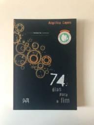 Título do anúncio: Livro 74 Dias Para o Fim