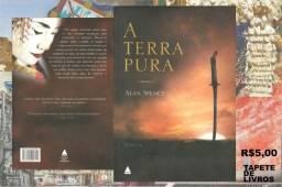 A terra pura, Alan Spence, editora Nova Fronteira, 2007