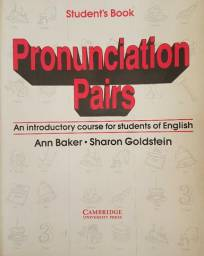 Pronunciation Pairs - Students Book: An introductoty course for students of English