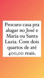 Alugo casa até 450 reais