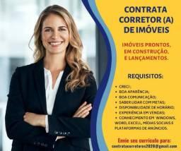 Contrata Corretores de Imóveis c/ Experiência p/ Lançamentos