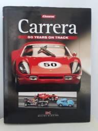 Carrera 50 years on track - Livro histórico em inglês