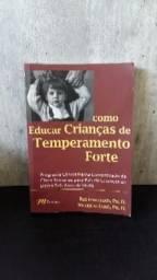 Como educar crianças com Temperamento Forte