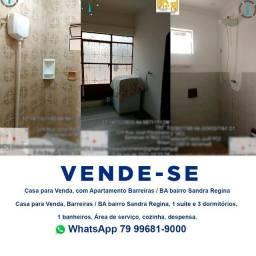 Título do anúncio: Casa para Venda, com Apartamento Barreiras / BA  Sandra Regina - Contato *