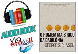 Áudio Book o homem mais rico da Babilônia