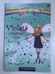 Violeta: A Fadinha Lilás (COLEÇÃO: Magia do Arco-Íris) - Daisy Meadows