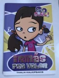 Irmãs Pra Valer (COLEÇÃO: Go Girl!) - Thalia Kalkipsakis