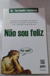 Livro - Não Sou Feliz (por Que?)