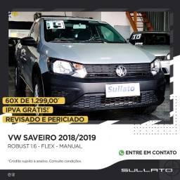 Vw Saveiro Robust 1.6 (CS) Zero de Entrada 60x R$ 1.099,00 Ipva Pago