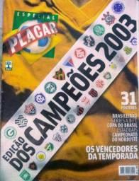 Revistas Placar edicao dos campeoes 2003/2015
