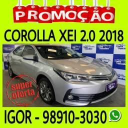 Toyota Corolla XEI 2.0 CVT FLEX 2018 só na RAFA VEICULOS, falar com IGOR ook
