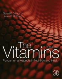 The Vitamins: Fundamental Aspects in Nutrition and Health (English Edition) 5th
