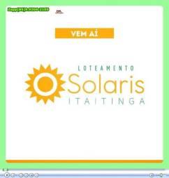 Loteamento Solaris em Itaitinga = Adquira já o seu lote *&