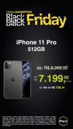 11 Pro 512GB com preção! Lacrado!