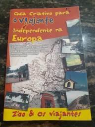 Livro Guia Criativo Para O Viajante Independente Na Europa