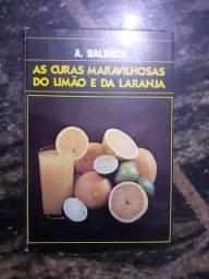 Livro As Curas Maravilhosas Do Limão e Da Laranja