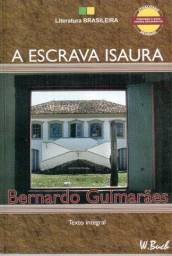 A escrava isaura - Bernado Guimarães - w buck