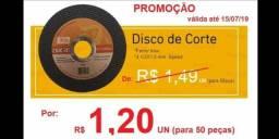 Disco de Corte R$ 1,20 (atacado)