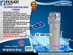 Filtros Central Inox Marca Fusati- O Maior inox da categoria-Entrega e instalação Grátis